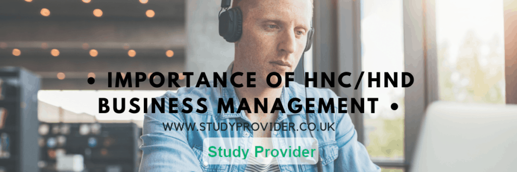 Importance of HNC/HND Business Management