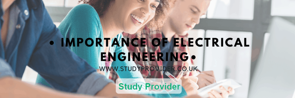 Importance of Electrical Engineering
