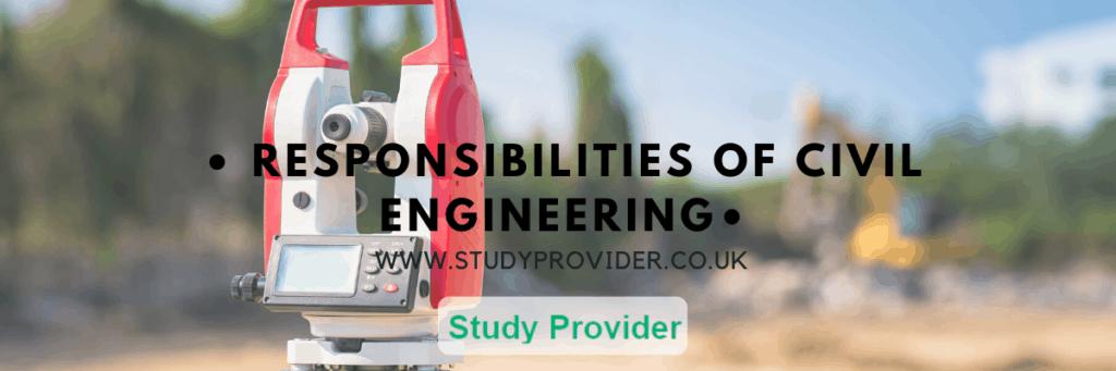 Responsibilities of Civil engineering