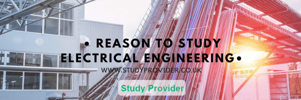 Reason to Study Electrical Engineering
