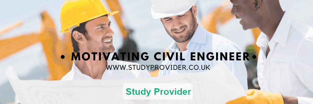 Motivating Civil Engineer – Civil Engineering Assignment Provider
