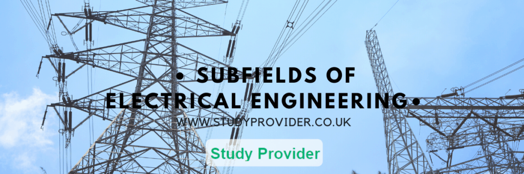 Subfields of Electrical Engineering