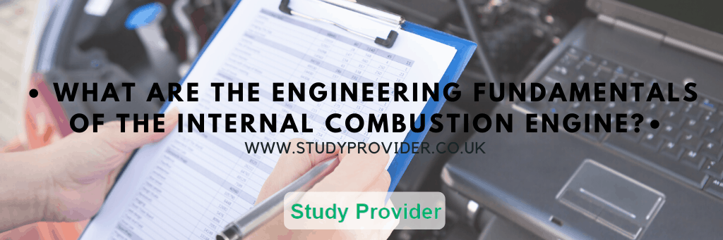 What are the Engineering Fundamentals of the Internal Combustion Engine? | Assignment Help – HNC & HND Mechanical Engineering